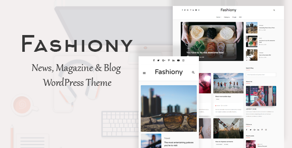 Fashiony - WordPress Blog & Magazine Theme
